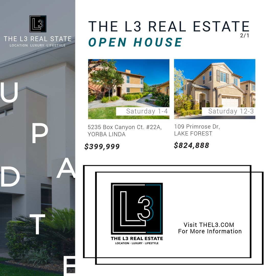 Open House in Yorba Linda and Lake Forest