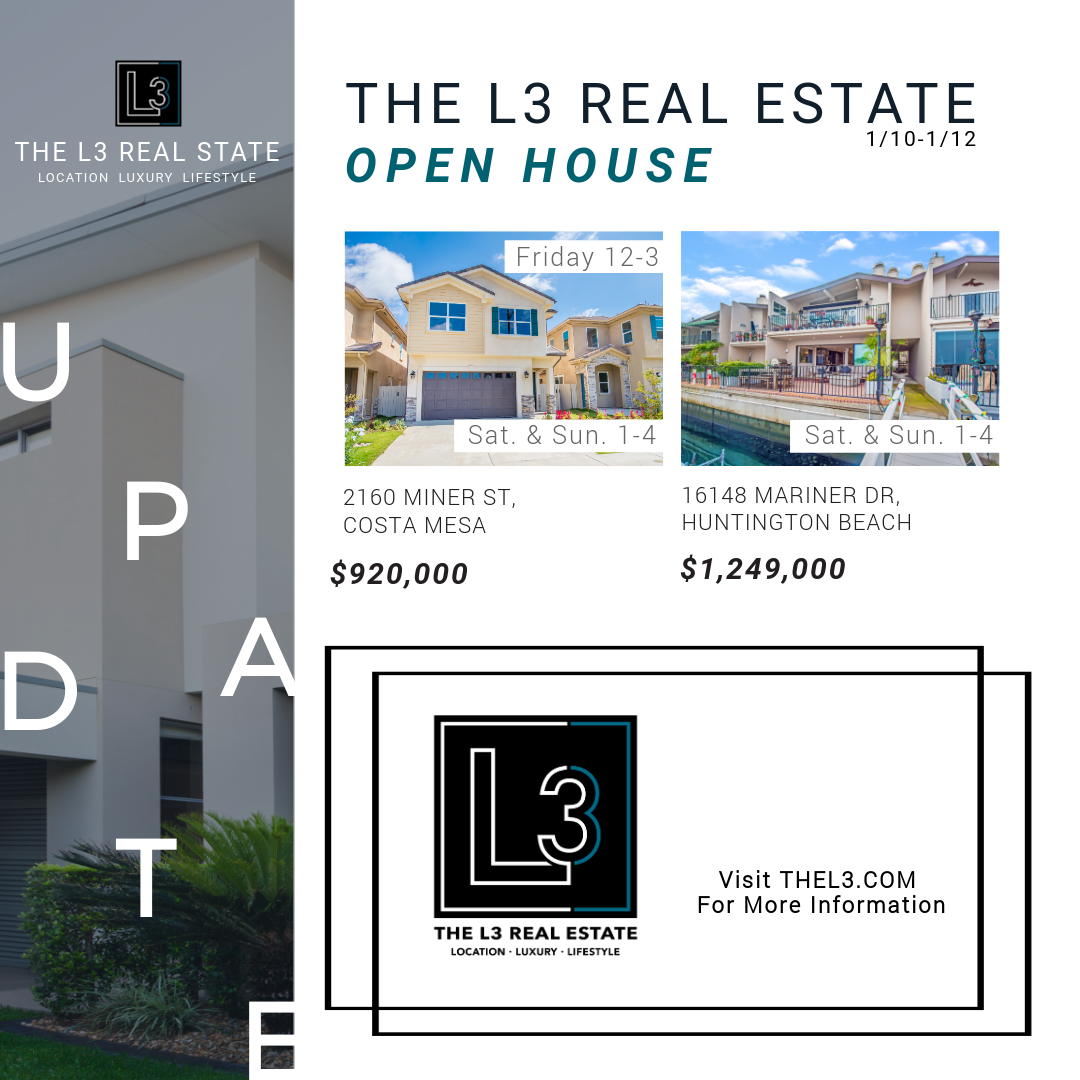 Open House in Costa Mesa and Huntington Beach